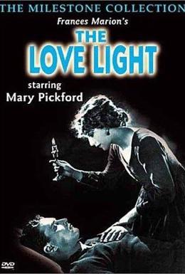 Постер фильма Свет любви (1921)
