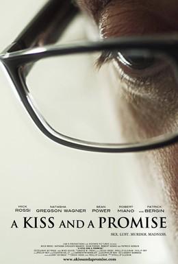 Постер фильма Поцелуй и обещание (2012)