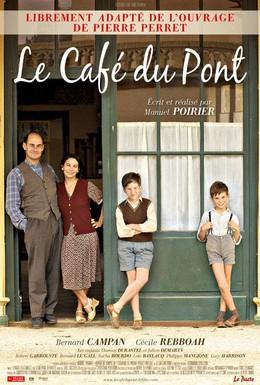 Постер фильма Кафе у моста (2010)