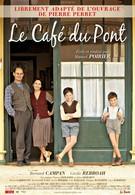 Кафе у моста (2010)