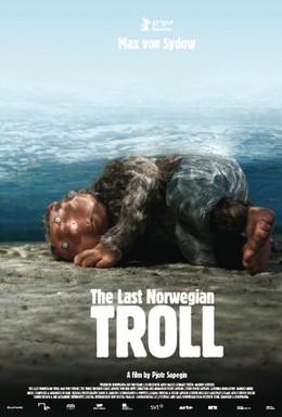 Постер фильма Последний норвежский тролль (2010)