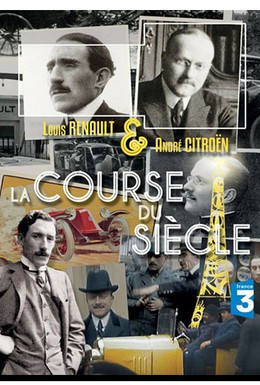 Постер фильма Louis Renault vs André Citroën: The Industrial Saga of the Century (2011)