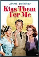 Поцелуй их за меня (1957)