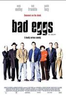 Тухлые яйца (2003)