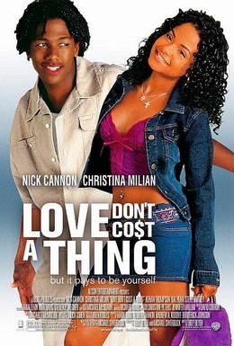Постер фильма Любовь не стоит ничего (2003)
