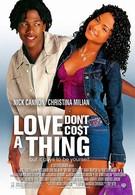 Любовь не стоит ничего (2003)