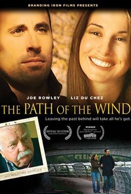 Постер фильма Путь ветра (2009)