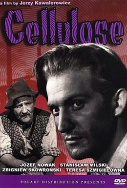 Постер фильма Целлюлоза (1954)