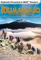 Килиманджаро: На крышу Африки (2002)