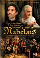 Отличная история Франсуа Рабле (2010)