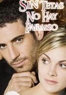 Без бюста нет рая (2008)