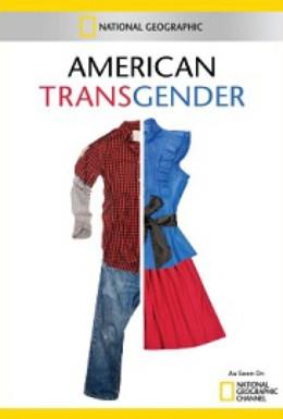 Постер фильма National Geographic. Американские транссексуалы (2012)