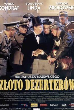 Постер фильма Золото дезертиров (1998)