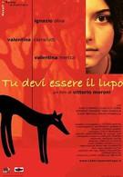 Ты должно быть волк (2005)