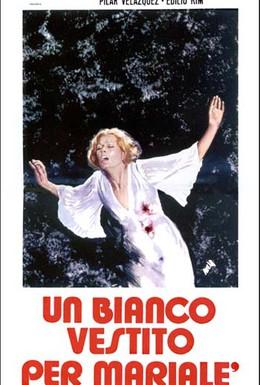 Постер фильма Белое одеяние для Мариале (1972)
