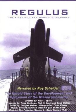 Постер фильма Регулус: Первые ядерные ракетные субмарины (2002)