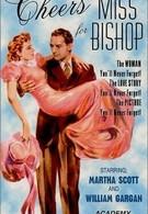 За здоровье мисс Бишоп (1941)