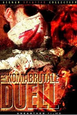Постер фильма Кома-брутальная дуэль (1999)