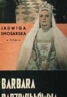 Барбара Радзивилловна (1936)