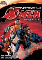 Удивительные Люди Икс: Опасные (2012)