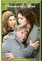 Трое рассерженных женщин (2013)