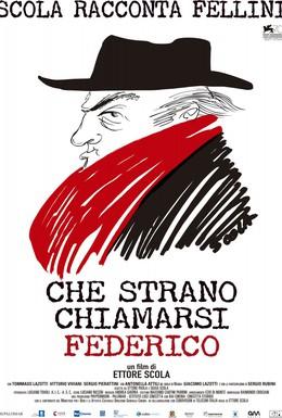 Постер фильма Это странное имя Федерико! (2013)