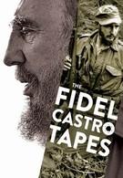 Фидель Кастро: потерянные плёнки (2014)