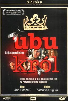 Постер фильма Король Убю (2003)