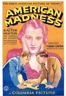 Американское безумие (1932)