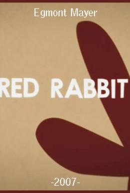 Постер фильма Красный кролик (2007)