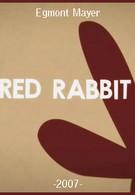 Красный кролик (2007)