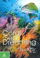 Грёзы Кораллового моря: Пробуждение (2010)