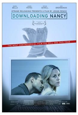 Постер фильма Скачивая Нэнси (2008)