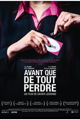 Постер фильма Прежде чем потерять всё (2013)