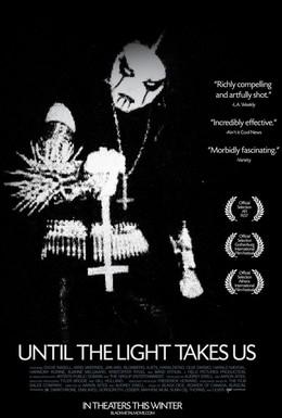 Постер фильма Пока свет не заберёт нас (2008)