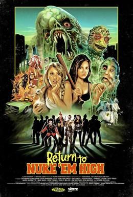 Постер фильма Атомная школа: Возвращение. Часть 1 (2013)