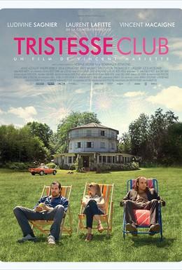 Постер фильма Клуб Грусть (2014)