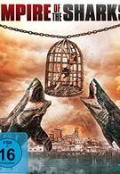 Империя акул (2017)