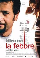 Лихорадка (2005)