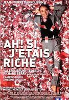 Если бы я был богат (2002)