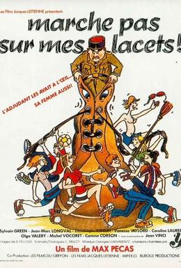 Постер фильма Не наступай на мои шнурки (1977)