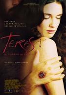 Тереза, тело Христово (2007)