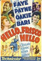 Привет, Фриско, Привет (1943)