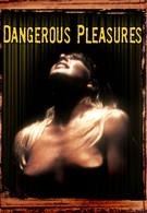 Опасные удовольствия (2003)