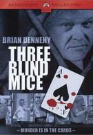 Три слепых мышонка (2001)