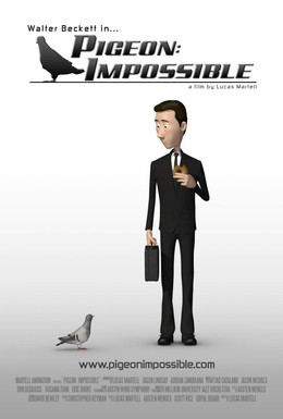 Постер фильма Невозможный голубь (2009)