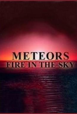 Постер фильма Метеориты: Огонь в небе (2005)