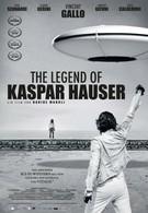 Легенда о Каспаре Хаузере (2012)