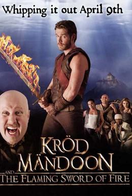 Постер фильма Крод Мандун и Огненный меч (2009)
