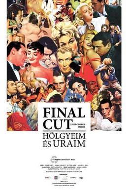 Постер фильма Окончательный монтаж – дамы и господа! (2012)